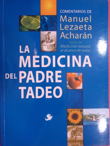La Medicina Del Padre Tadeo (Spanish Edition)